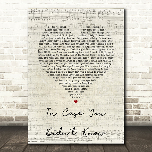 Brett Young In Case You Didn't Know Script Heart Song Lyric Quote Print