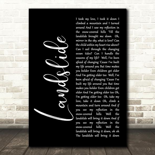 Fleetwood Mac Landslide Black Script Song Lyric Quote Print