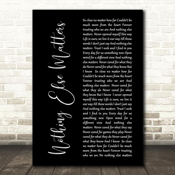 Metallica Nothing Else Matters Black Script Song Lyric Quote Print