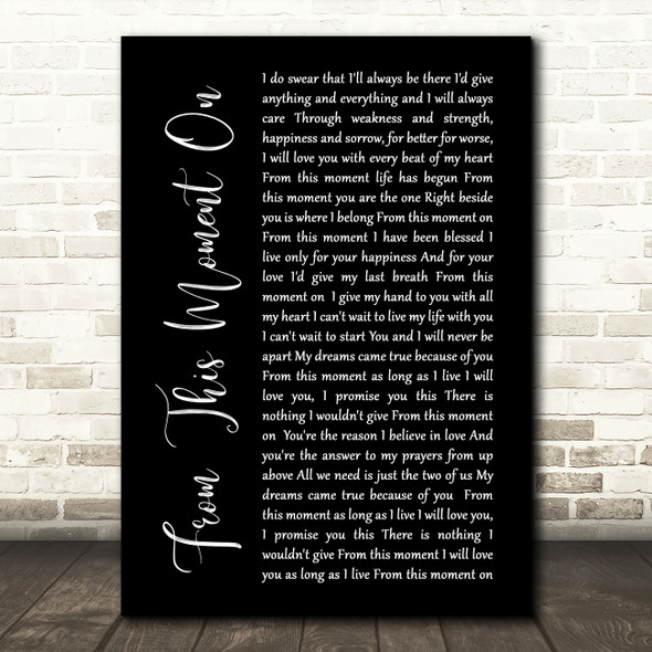 Shania Twain From This Moment On Black Script Song Lyric Quote Print