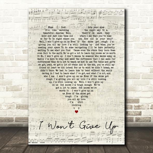 I Won't Give Up Jason Mraz Script Heart Song Lyric Quote Print