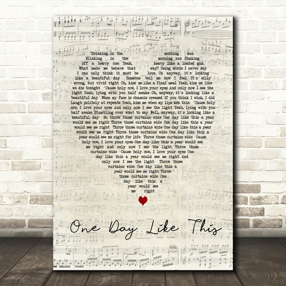 One Day Like This Elbow Script Heart Song Lyric Quote Print
