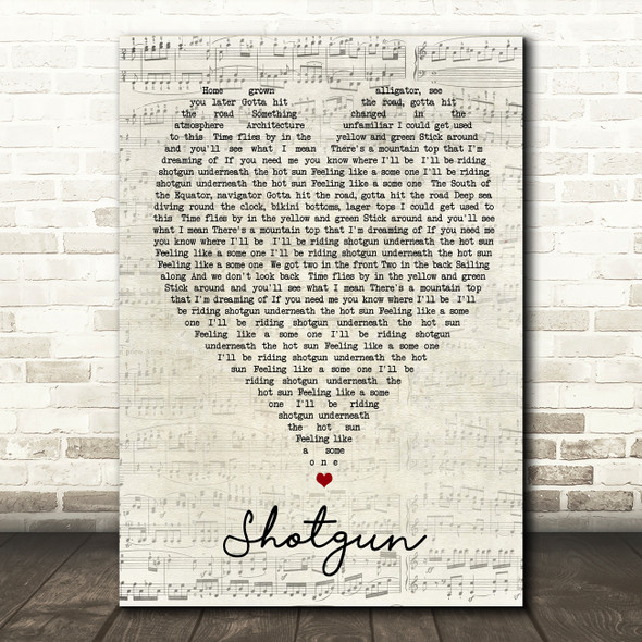 Shotgun George Ezra Script Heart Song Lyric Quote Print