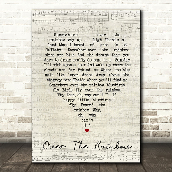 Somewhere Over The Rainbow Judy Garland Script Heart Song Lyric Quote Print
