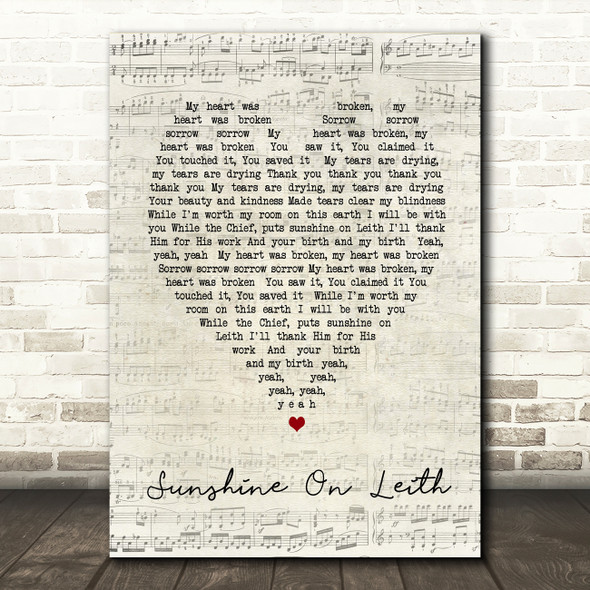 Sunshine On Leith The Proclaimers Script Heart Song Lyric Quote Print