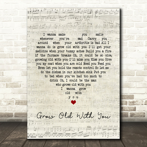 Adam Sandler Grow Old With You Script Heart Song Lyric Quote Print