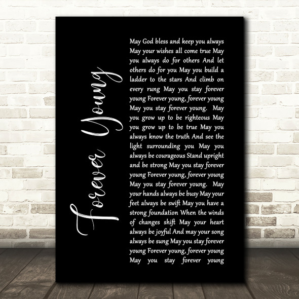 Bob Dylan Forever Young Black Script Song Lyric Quote Print
