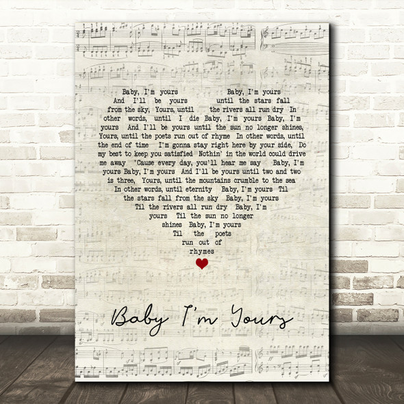 Arctic Monkeys Baby I'm Yours Script Heart Song Lyric Quote Print