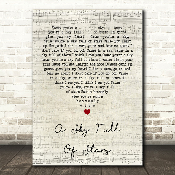 Coldplay A Sky Full Of Stars Script Heart Song Lyric Quote Print