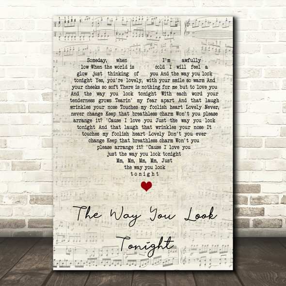Frank Sinatra The Way You Look Tonight Script Heart Song Lyric Quote Print