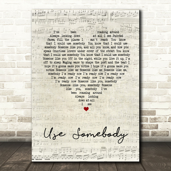 Kings Of Leon Use Somebody Script Heart Song Lyric Quote Print