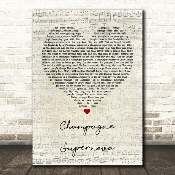 Oasis Champagne Supernova Script Heart Song Lyric Quote Print