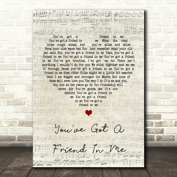 Randy Newman You've Got A Friend In Me Script Heart Song Lyric Quote Print