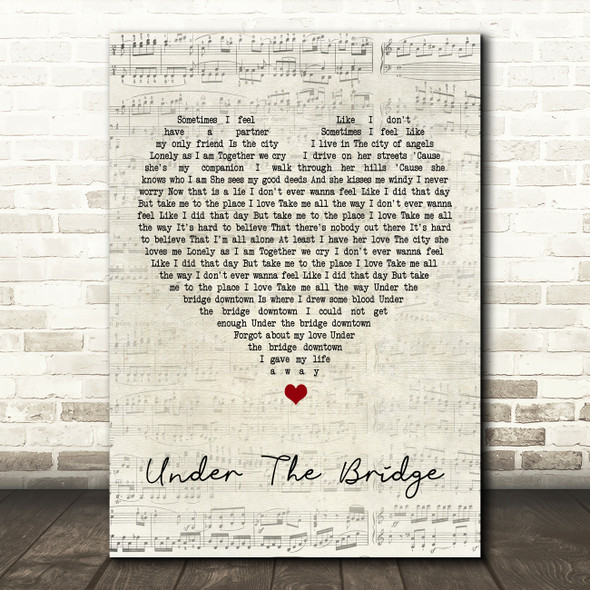 Red Hot Chili Under The Bridge Script Heart Song Lyric Quote Print