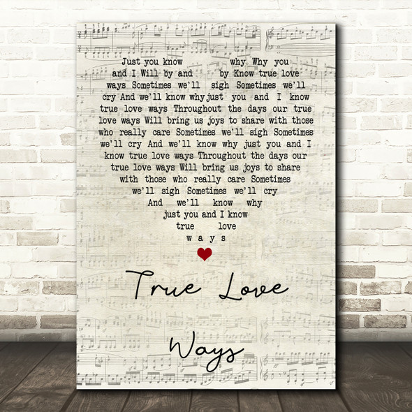 Buddy Holly True Love Ways Script Heart Quote Song Lyric Print
