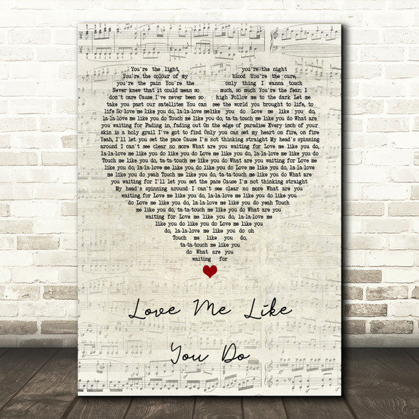 Ellie Goulding Love Me Like You Do Script Heart Quote Song Lyric Print