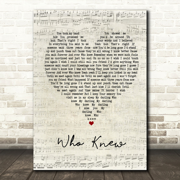 Pink Who Knew Script Heart Quote Song Lyric Print
