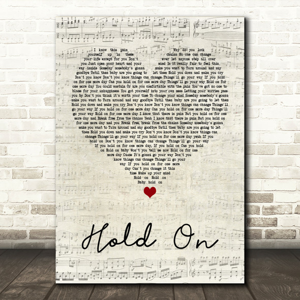 Wilson Phillips Hold On Script Heart Quote Song Lyric Print