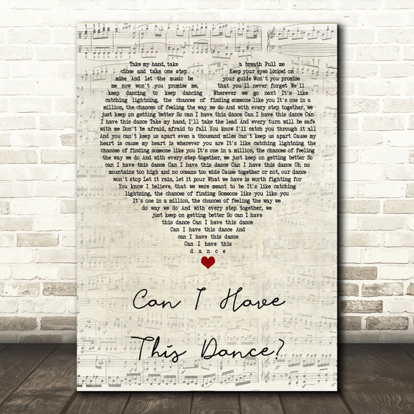 Zac Efron & Vanessa Hudgens Can I Have This Dance Script Heart Song Lyric Print
