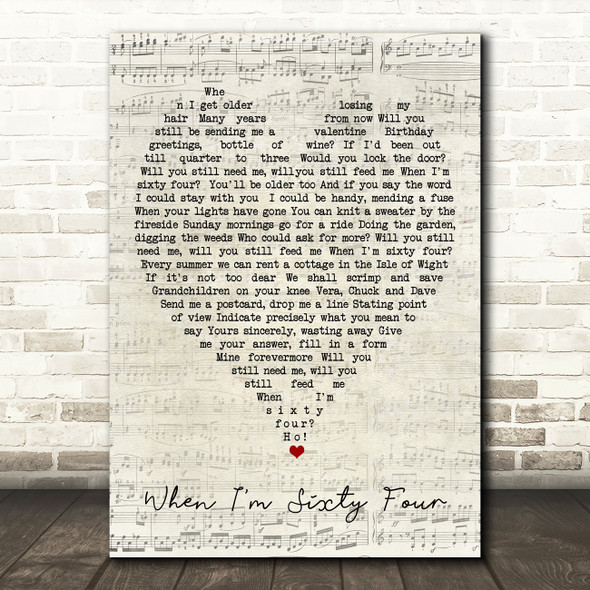 When I'm Sixty Four The Beatles Script Heart Quote Song Lyric Print