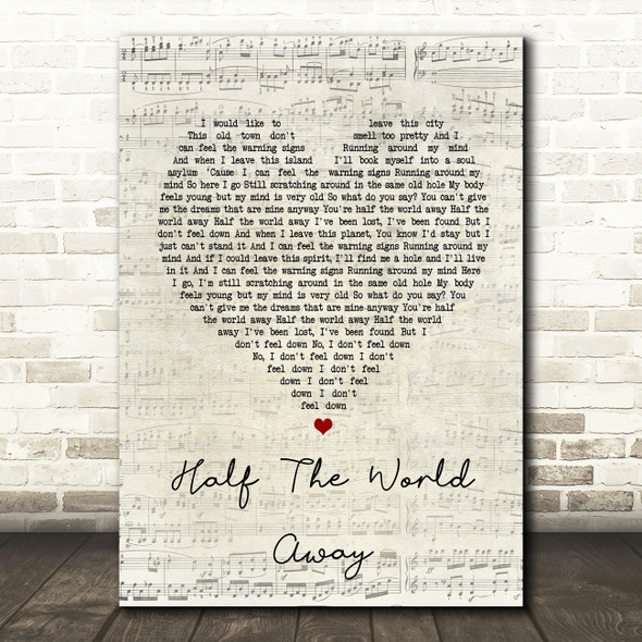 Oasis Half The World Away Script Heart Song Lyric Quote Print