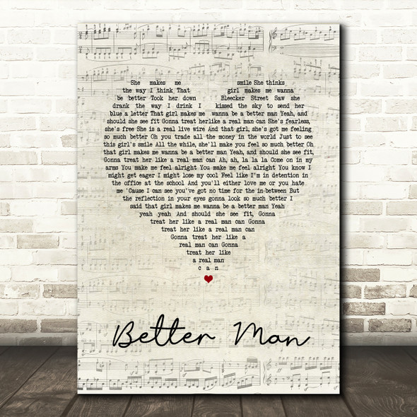 Paolo Nutini Better Man Script Heart Song Lyric Quote Print