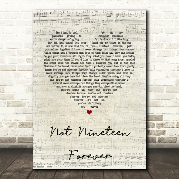 The Courteeners Not Nineteen Forever Script Heart Song Lyric Quote Print