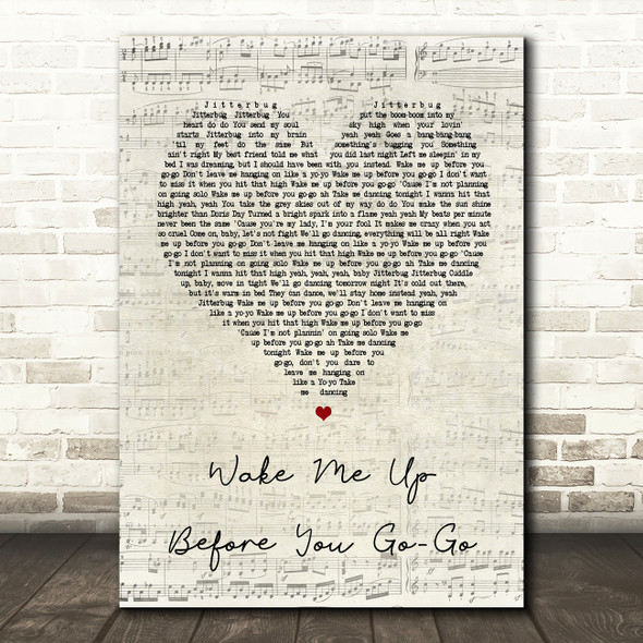 Wham Wake Me Up Before You Go-Go Script Heart Song Lyric Quote Print