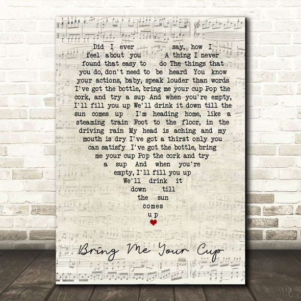 Bring Me Your Cup UB40 Script Heart Quote Song Lyric Print