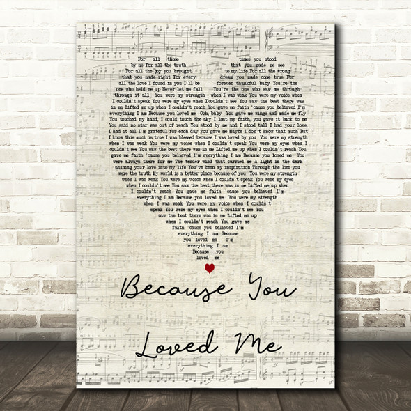 Celine Dione Because You Loved Me Script Heart Song Lyric Quote Print