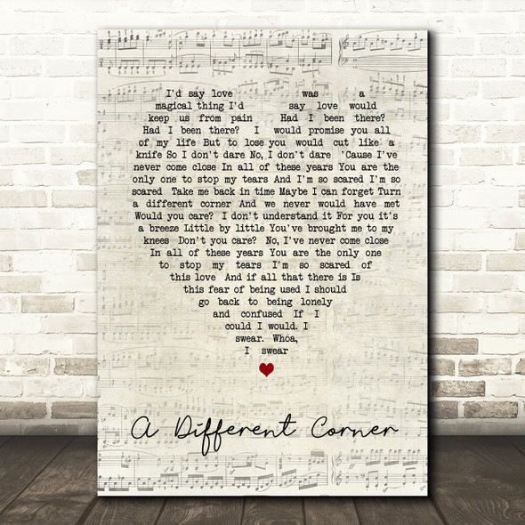 George Michael A Different Corner Script Heart Song Lyric Quote Print
