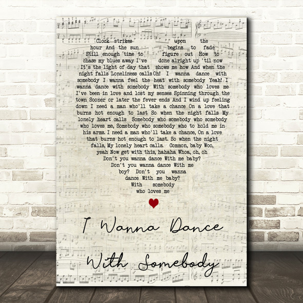 Whitney Houston I Wanna Dance With Somebody Script Heart Song Lyric Quote Print