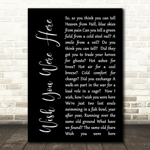 Pink Floyd Wish You Were Here Black Script Song Lyric Quote Print