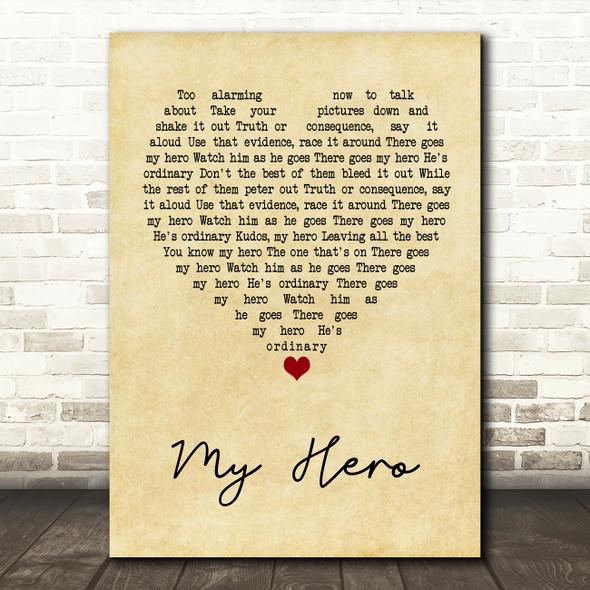 Foo Fighters My Hero Vintage Heart Quote Song Lyric Print