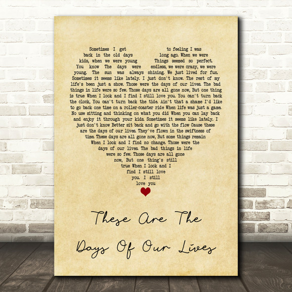 Queen These Are The Days Of Our Lives Vintage Heart Quote Song Lyric Print