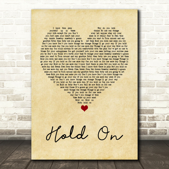 Wilson Phillips Hold On Vintage Heart Quote Song Lyric Print
