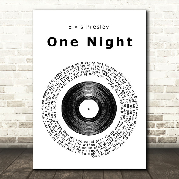 Elvis Presley One Night Vinyl Record Song Lyric Quote Print