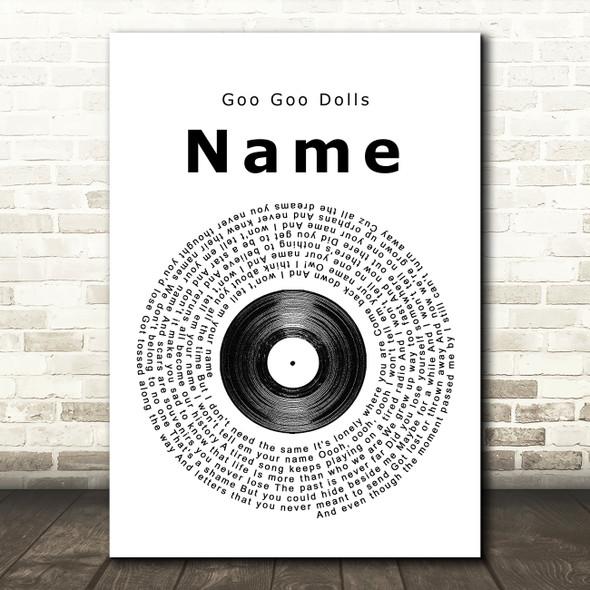 Goo Goo Dolls Name Vinyl Record Song Lyric Quote Print