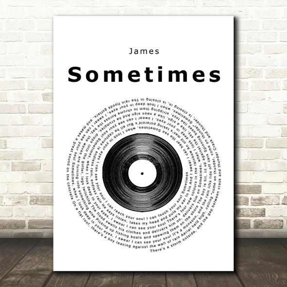 James Sometimes Vinyl Record Song Lyric Quote Print