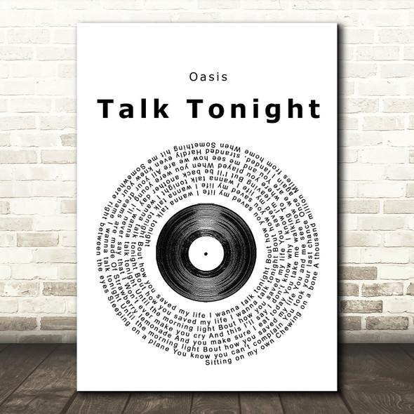Oasis Talk Tonight Vinyl Record Song Lyric Quote Print
