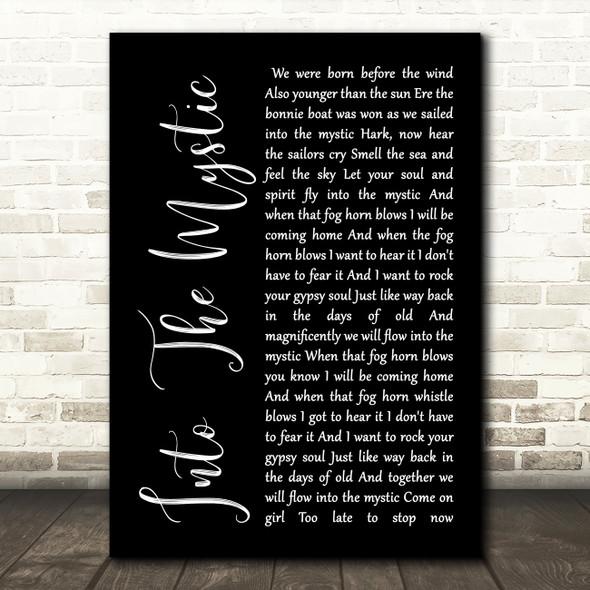 Van Morrison Into The Mystic Black Script Song Lyric Quote Print