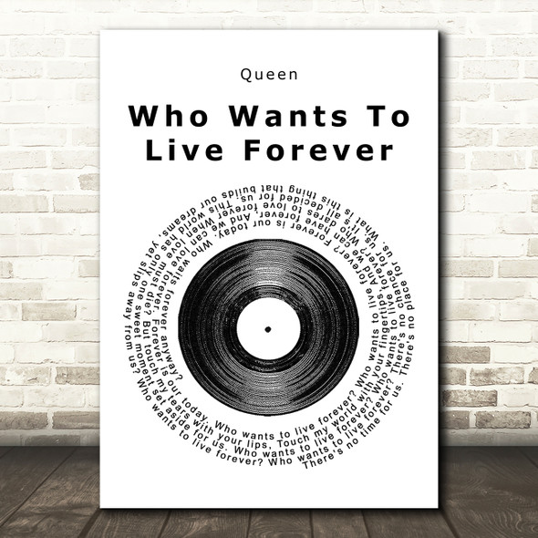 Queen Who Wants To Live Forever Vinyl Record Song Lyric Quote Print
