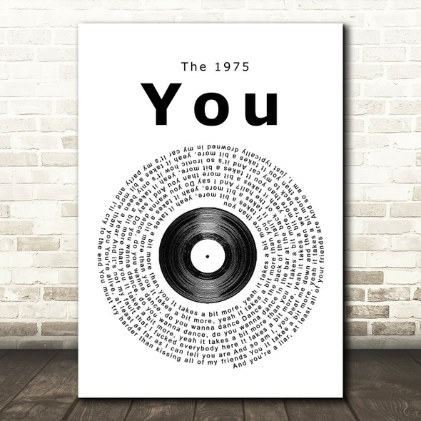 The 1975 You Vinyl Record Song Lyric Quote Print