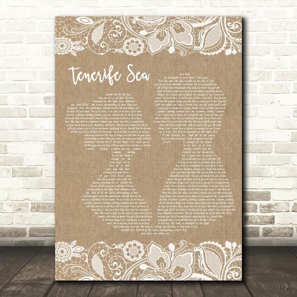 Ed Sheeran Tenerife Sea Burlap & Lace Song Lyric Quote Print