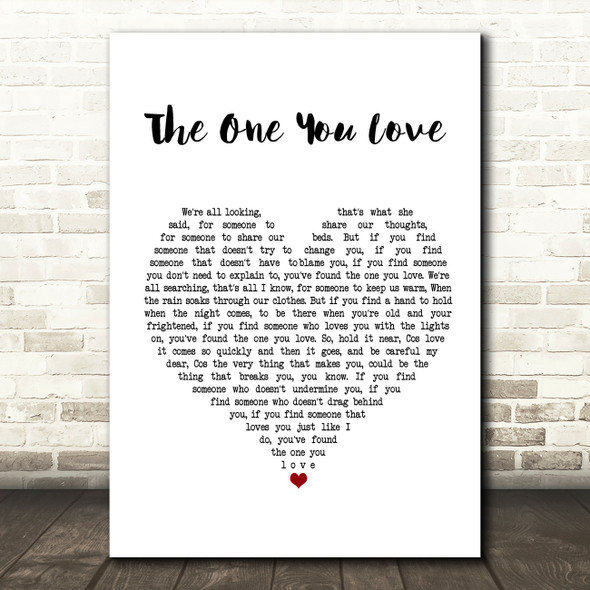 Passenger The One You Love Heart Song Lyric Quote Print