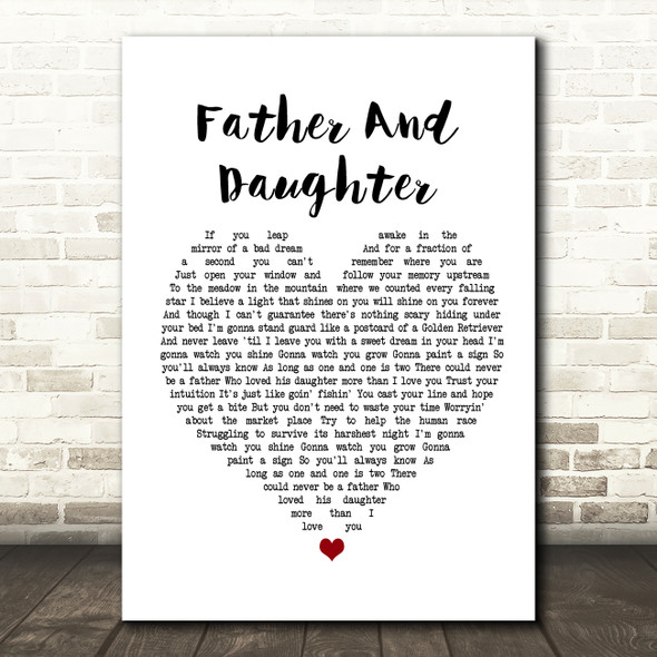 Paul Simon Father And Daughter Heart Song Lyric Quote Print