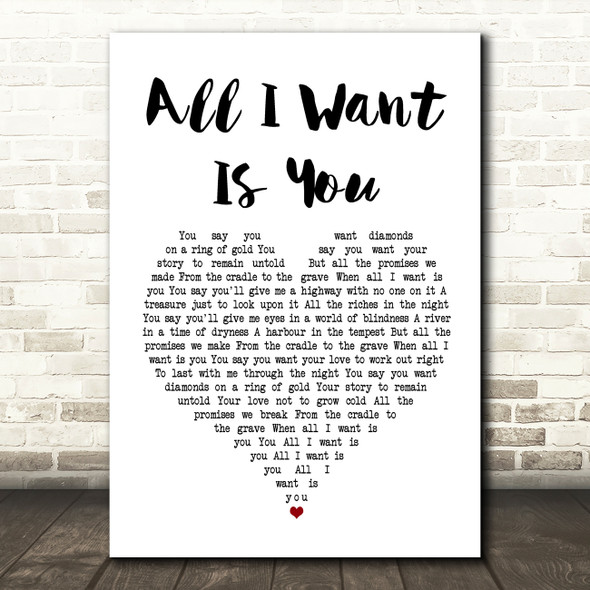 U2 All I Want Is You Heart Song Lyric Quote Print