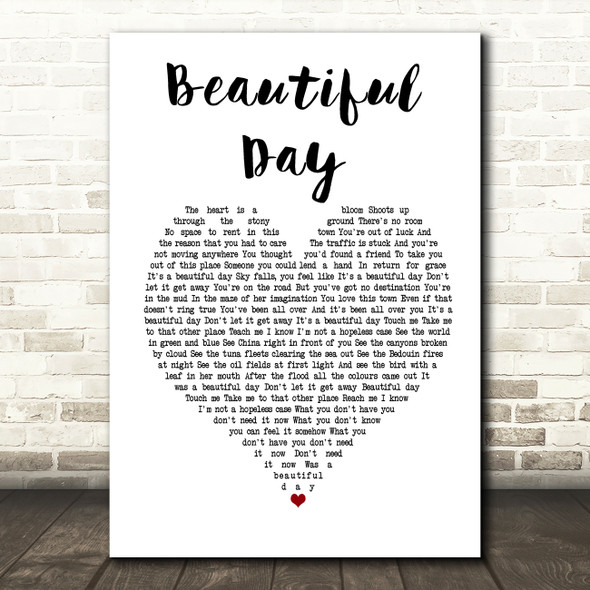 U2 Beautiful Day Heart Song Lyric Quote Print