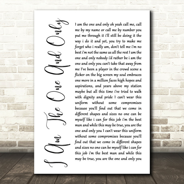 Chesney Hawkes I Am The One And Only White Script Song Lyric Quote Print
