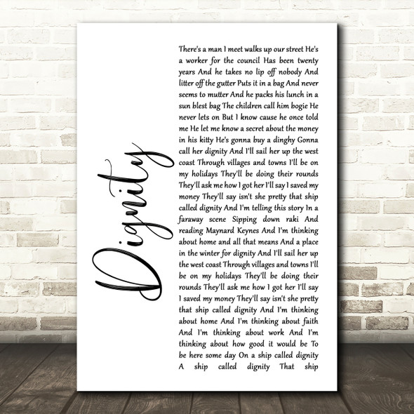 Deacon Blue Dignity White Script Song Lyric Quote Print